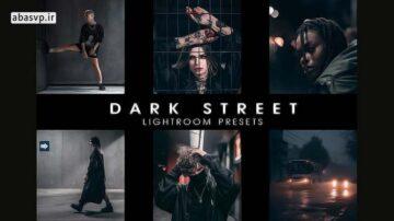دانلود افکت رنگی عکس های خیابانی Dark street presets