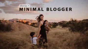 دانلود پریست مینیمال بلاگر minimal abasvp lightroom